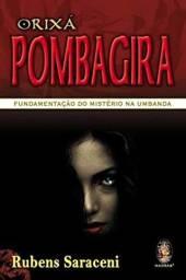 Livro Orixá Pombagira - Rubens Saraceni (ótimo estado)
