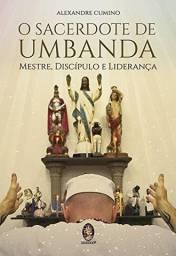 Livro O Sacerdote de Umbanda - Alexandre Cumino (ótimo estado)