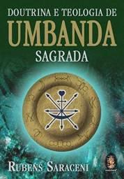 Livro Doutrina e teologia de Umbanda Sagrada - Rubens Saraceni (em perfeito estado)
