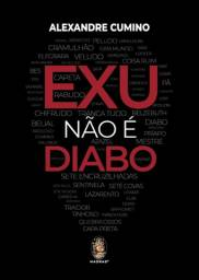 Livro Exu não é Diabo - Alexandre Cumino ( em perfeito estado)