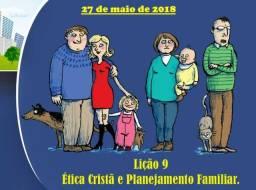 Lição 9 - Ética Cristã E Planejamento Familiar