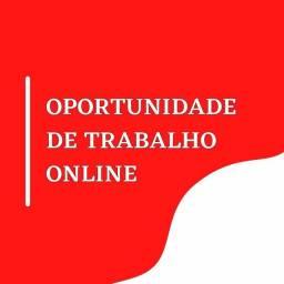 Título do anúncio: OPORTURNIDADE DE TRABALHO ONLINE