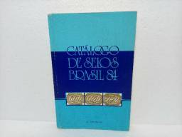 Livro Catálogo De Selos Brasil 84 Rolf Harald Meyer