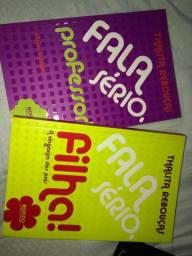 Título do anúncio: Livro thalita rebouças fala sério professor/filha