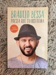 Livro: Poesia Que Transforma - Braulio Bessa