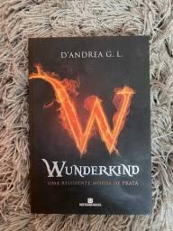 Livro - Wunderkind: uma Reluzente Moeda de Prata - D?Andrea G.L