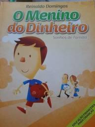 LIVRO O MENINO DO DINHEIRO SONHOS DE FAMILIA - PORTUGUES<br><br>