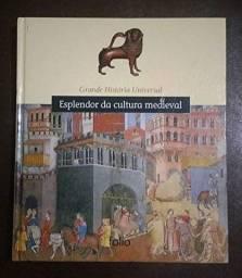 Livro: Grande Historia Universal - Esplendor da Cultura Medieval