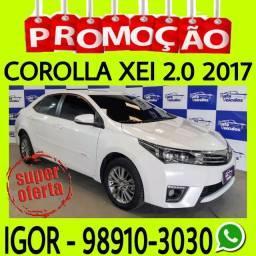 Oferta especial! Corolla XEI 2.0 CVt 2017 só na Rafa veículos, falar com Igor ssd