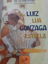 Livro Luiz Lua Gonzaga Estrela<br><br>O rei do baião<br><br>