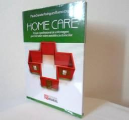 Livro: Home Care: Enfermagem P/ Assistência Domiciliar - Novo Lacrado