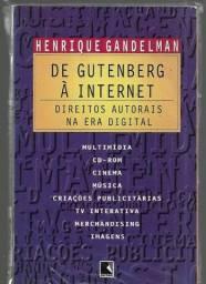 olx225 De Gutemberg À Internet - Direitos Autorais Na Era Digital.