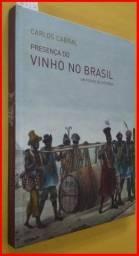 Livro: A Presença do Vinho no Brasil