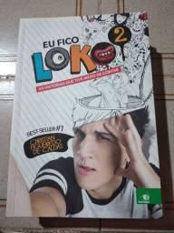 Livro: Eu fico loko 2-As histórias que tive medo de contar.
