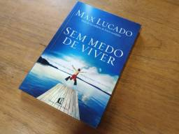 Sem medo de viver - Max Lucado (R$20) (Não entrego)