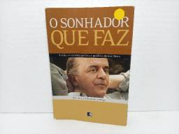 Livro O Sonhador Que Faz Teodomiro Braga