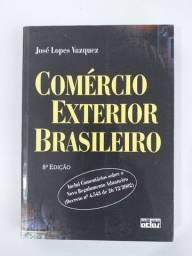 Comércio Exterior Brasileiro - José Lopez Vasquez - ótimo estado!