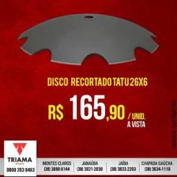 Disco recortado TATU 26x6
