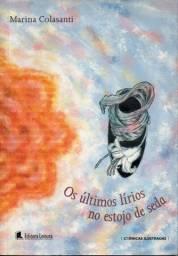 Livro - Os Últimos Lírios no Estojo de Seda - Marina Colasanti