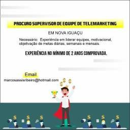 Procuro supervisor de equipe de telemarketing