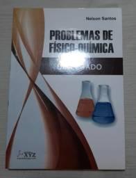 Livro Problemas de Físico-Química Um Legado - Editora XYZ