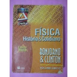 Título do anúncio: Física. História e cotidiano / Bonjorno e Clinton / 672 páginas
