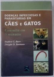 Livro Doenças Infecciosas e Parasitárias em Cães e Gatos - Barr e Bowman