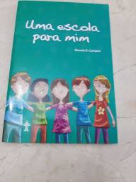 Livro: Uma Escola Para Mim