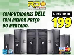 Dell Intel Core2duo/i3/i5/i7 4GB/500GB (A partir R$ 199,00)