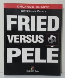 Livro - FRIED versus PELÉ