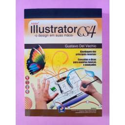 Título do anúncio: Adobe Ilustrator CS 4 / Gustavo Del Vechio / 296 páginas