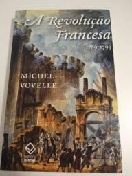 "Livro: A Revolução Francesa (1789-1799) - (Michel Vovelle) - ""História"""