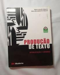 Livro de Produção de Texto interlocução e gêneros