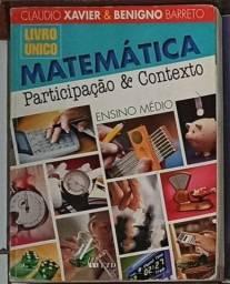 Livro de Matemática (Cláudio Xavier e Benigno Barreto Livro Único) Editora FTD