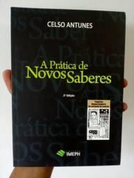 Livro A Prática de Novos Saberes, de Celso Antunes