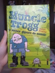 Livro Muncle Trogg, O menor gigante do mundo.