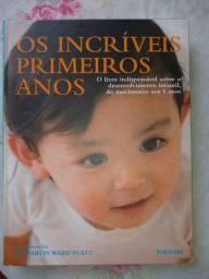 Livro Os Incríveis Primeiros Anos