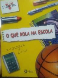 Livro O que Rola na escola