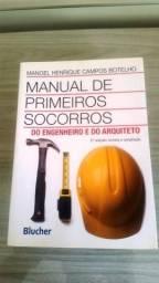 Manual de Primeiros Socorros do Engenheiro e do Arquiteto