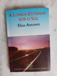 Título do anúncio: A longa estrada sob o sol - Elias Antunes