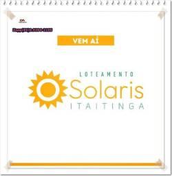 Loteamento Solaris em Itaitinga( Invista- ligue )$@#@