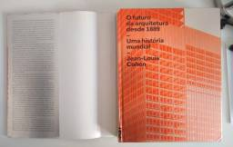 Livro O futuro da arquitetura desde 1889: Uma história mundial / Jean-Louis Cohen