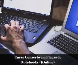 Curso Conserto em Placas de Notebooks - (Online)