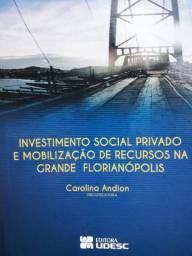 Investimento social privado e mobilização de recursos na grande Florianópolis