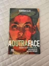 A Outra Face - autor: Deborah Ellis