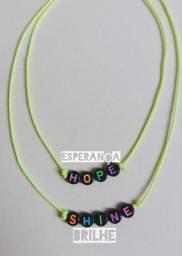 Cordão kit frase hope e shine