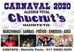 Carnaval 2020 Quinteto Chucruts - contato- *