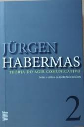 Jürgen Habermas Teoria do Agir Comunicativo vol.2
