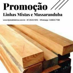 Linhas Mistas e Massaranduba Direto da Madeireira (81) 3543.1910 / Whatsapp: 81.98822.7198
