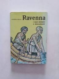 Ravenna I suoi mosaici e monumenti ( Edição Italiana )